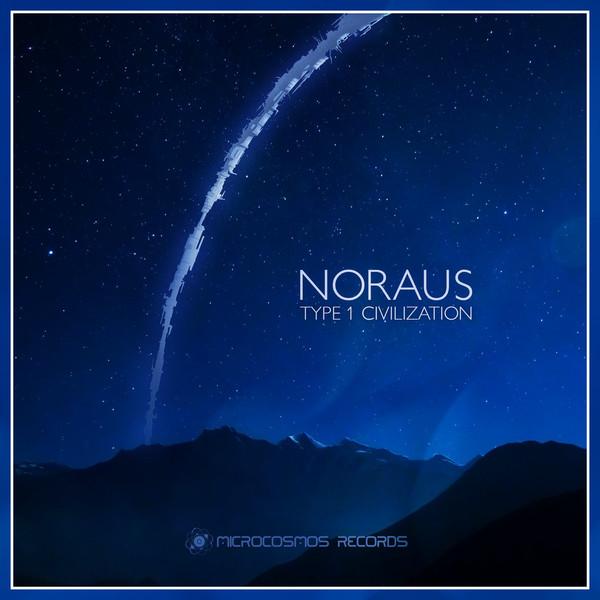 Noraus - Type 1 Civilization - 2016