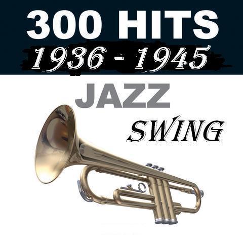 300 Greatest Swing Era Songs